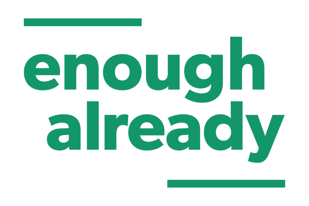 Enough Already Logo